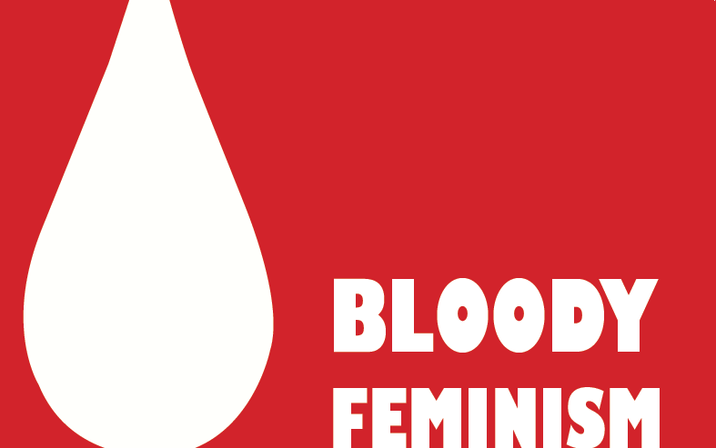 Bloody feminism